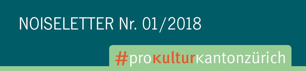 Noiseletter No. 1 der Pro Kultur Kanton Zürich